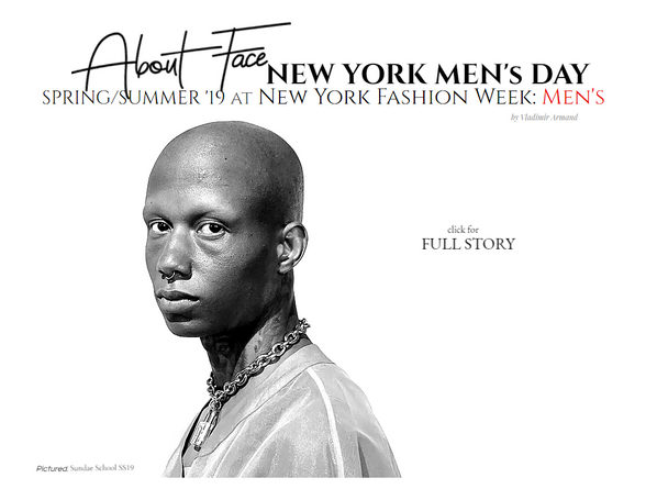 About FACE! New York Men's Day SS19 During NYFW: Men's