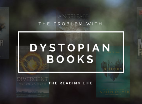 The Problem With Dystopian Books