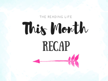 This Month Wrap Up: Catching Up
