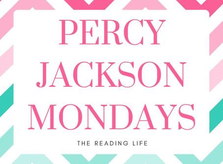 Percy Jackson Mondays #4: Persassy Jackson