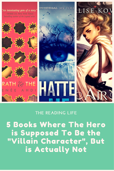 "5 Books Where The Hero is Supposed To Be the ""Villain"