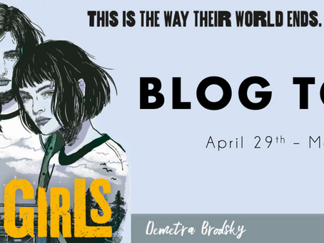 "Blog Tour: Last Girls by Demetra Brodsky ""Story Behind The Cover"" Special Post"