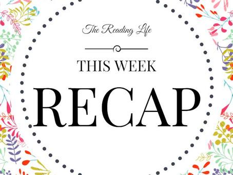 This Week Recap #27: I'm Back~
