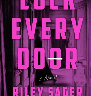 Blog Tour: Lock Every Door by Riley Sager ARC Review + Exclusive Giveaway