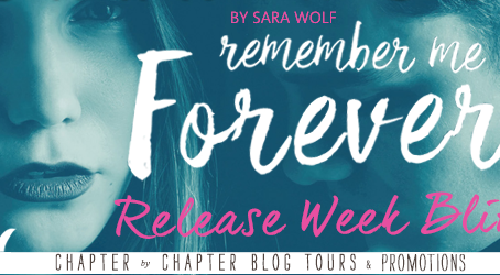 Book Spotlight: Remember Me Forever By Sara Wolf