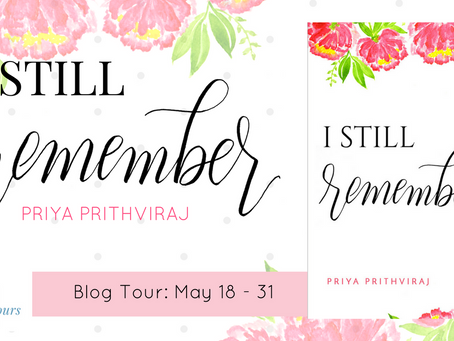 Book Spotlight:  I Still Remember By Priya Prithviraj