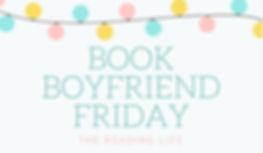 Book Boyfriend Friday | The Reading Life