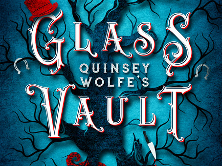 Book Blitz: Quinsey Wolfe's Glass Vault by Candace Robinson With Exclusive Giveaway and More!