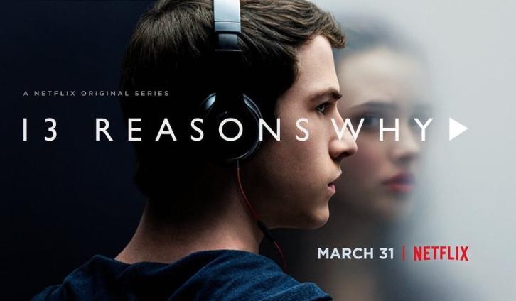 4/12/17, 13 Reasons Why - Promos, Posters, Featurette & First Look Photos *Updated 16th March 2017*