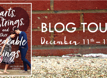 Blog Tour: Hearts, Strings, and Other Breakable Things by Jacqueline Firkins Promotional Post