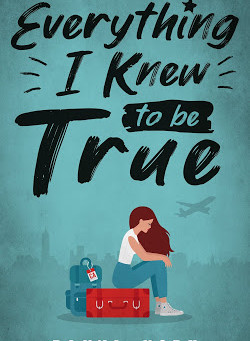 ARC Review: Everything I Knew to be True by Rayna York