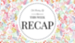 This Week Recap | The Reading Life
