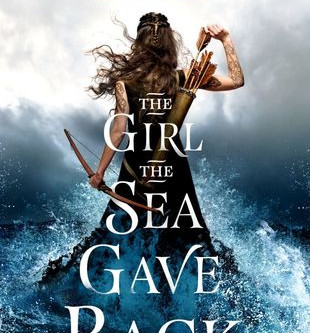 ARC Review: The Girl the Sea Gave Back by Adrienne Young