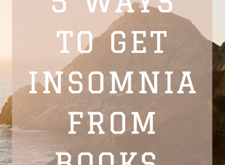 5 Ways To Get Insomnia From Books