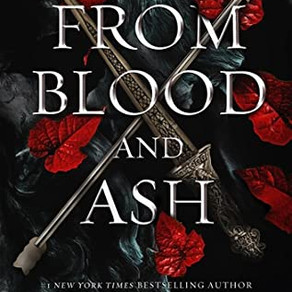 """Book Review: From Blood and Ash """"Just Make it Through the Beginning Parts"""""""