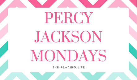 Percy Jackson Mondays | The Reading Life