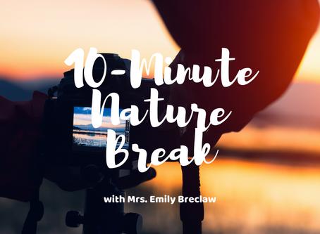 Tuesday, April 7 - Nature Break