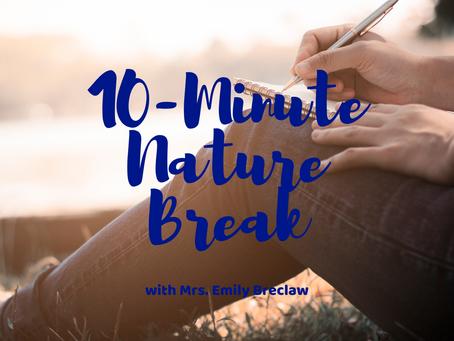 Tuesday, May 12 - Nature Break