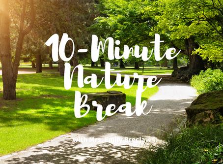 Wednesday, April 15 - Nature Break