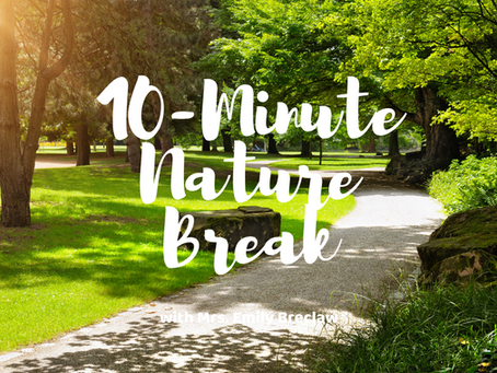 Wednesday, April 15 - Nature Break