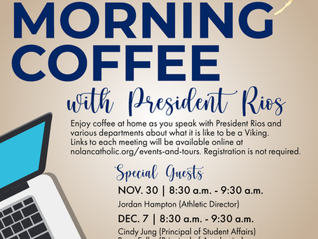 Monday Morning Coffee with President Rios