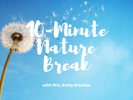 Tuesday, April 21 - Nature Break