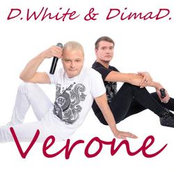 D. White & DimaD - Verone