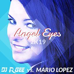 Mario Lopez - Angel Eyes 2K19