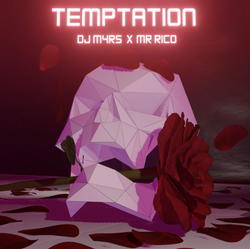 DJ M4RS x MR. RICO - Temptation