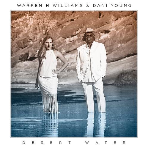 Desert Water (digital download) + music videos - Warren H Williams & Dani Young