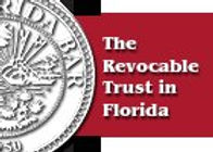 Florida Bar -  The Revocable Trust in Fl