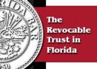 Florida Bar -  The Revocable Trust in Florida.jpeg