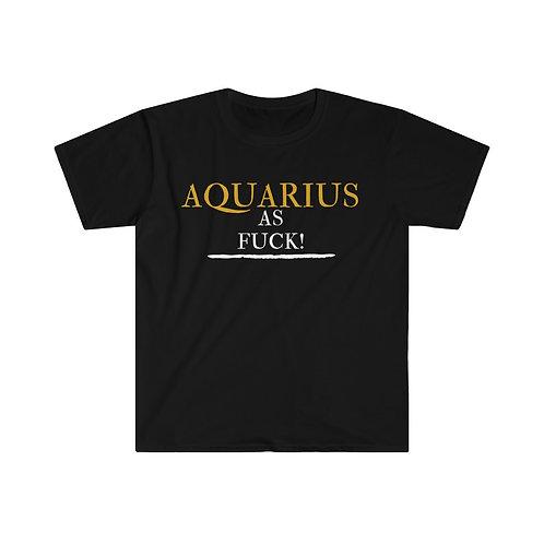 Aquarius As Fuck Unisex Softstyle T-Shirt