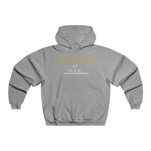 Northside As Fuck Hooded Sweatshirt