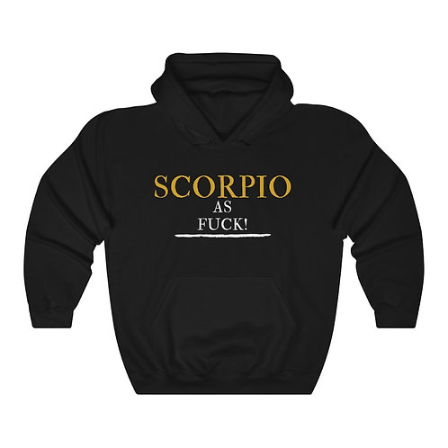 Scorpio As Fuck Unisex Heavy Blend™ Hooded Sweatshirt