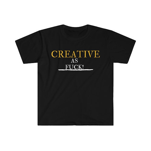 Creative As Fuck Unisex Softstyle T-Shirt