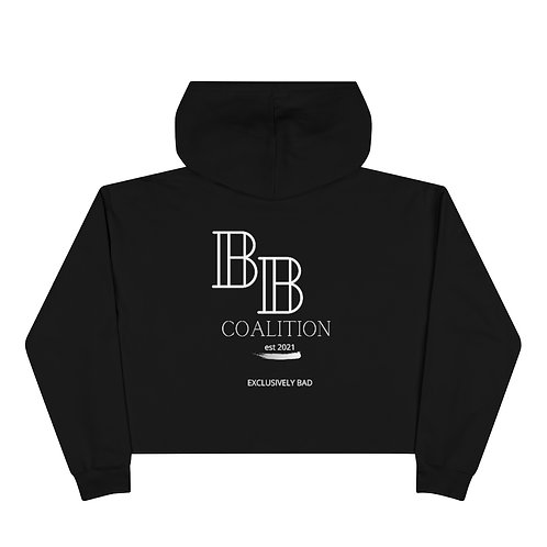 Bad B*tch Coalition Crop Hoodie