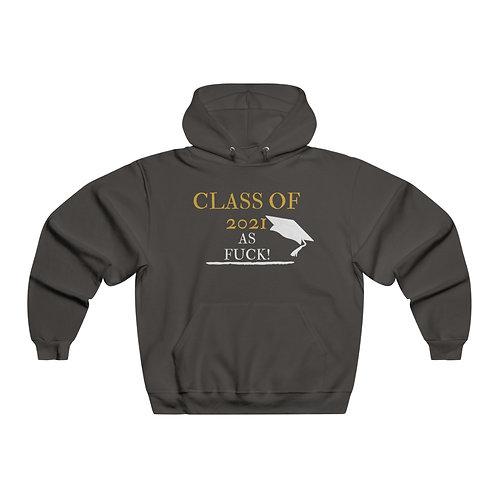 Class Of 2021 As Fuck Hooded Sweatshirt