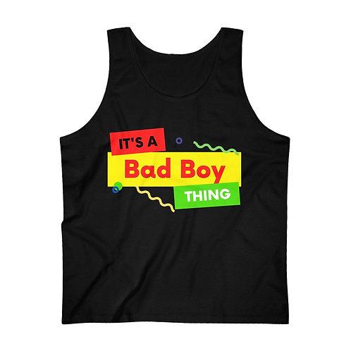 It's A Bad Boy Thing Men's Ultra Cotton Tank Top