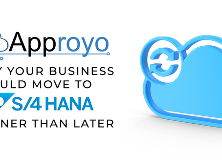 Why you Should Consider Moving to SAP S/4HANA Sooner Than Later