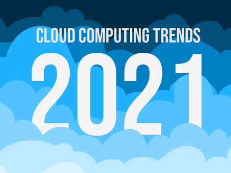 5 Cloud Computing Trends to Watch for in 2021