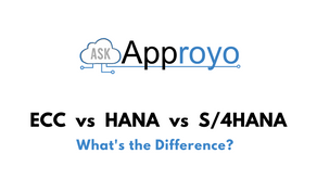What's the difference? SAP ECC vs SAP HANA vs SAP S/4HANA