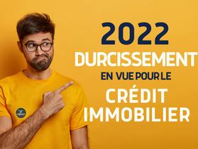 PRÊT IMMOBILIER : Qu'est ce qui change en 2022 ?
