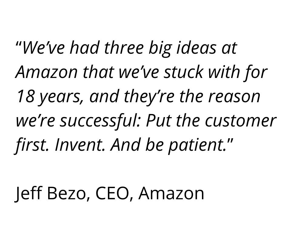 Jeff bezo put the customer first