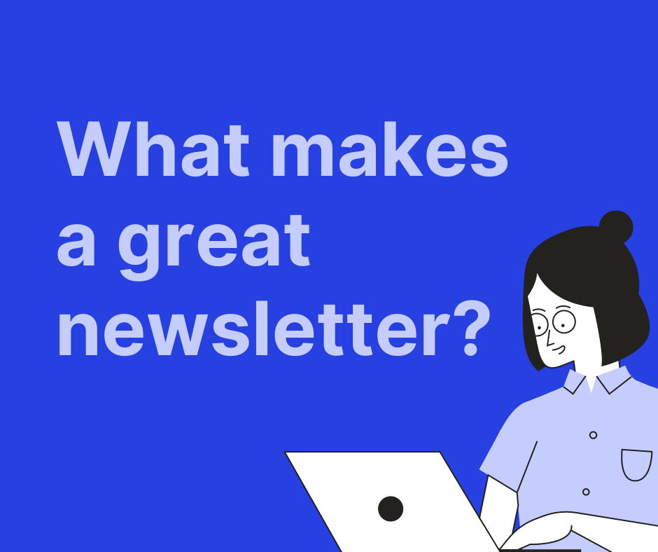 What makes a great newsletter