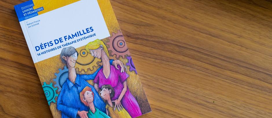 """""""Défis de familles, 16 histoires de thérapies systémqiues"""""""
