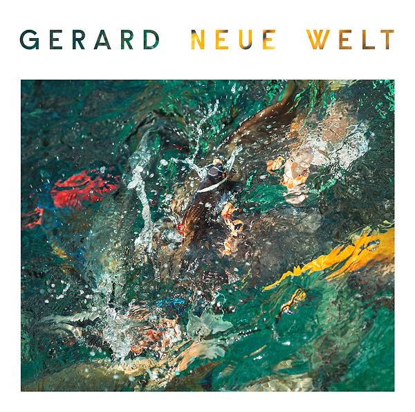 Gerard Musik Neue Welt Album