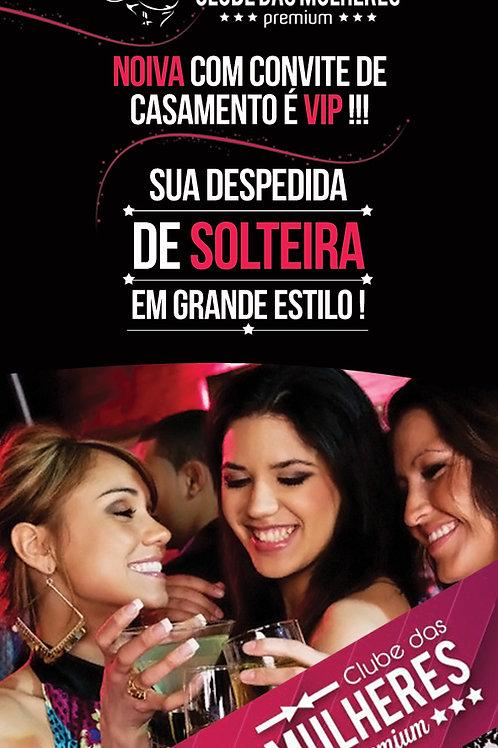 Ingresso Rápido - Clube das Mulheres Premium
