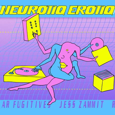 Neurotiq Erotiq 04 • 10 • 19