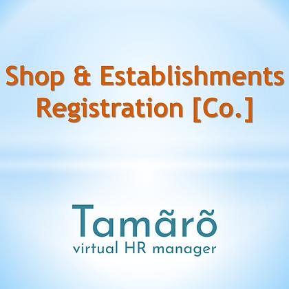 Shop and Establishment Act Registration [Co.]